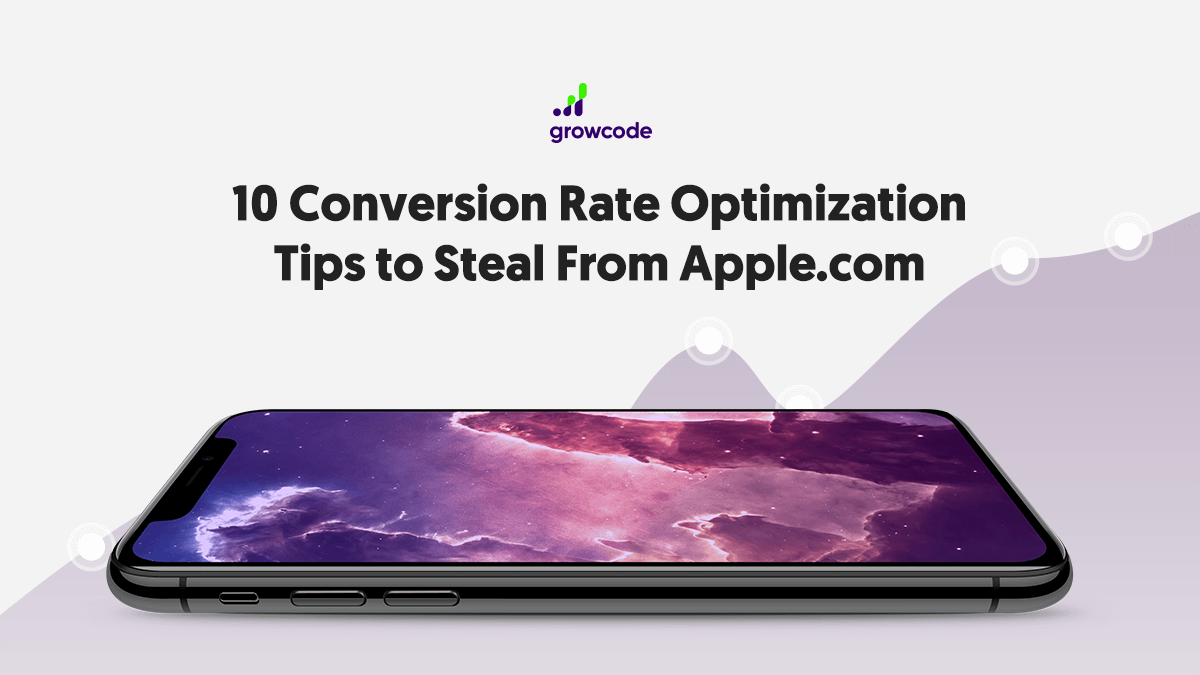 10 Conversion Rate Optimization Tips to Steal From Apple.com