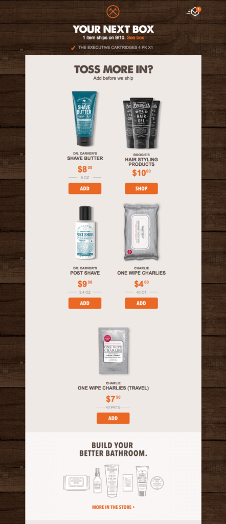 Dollar Shave Club send out this email to generate awareness for items that cross-sell nicely