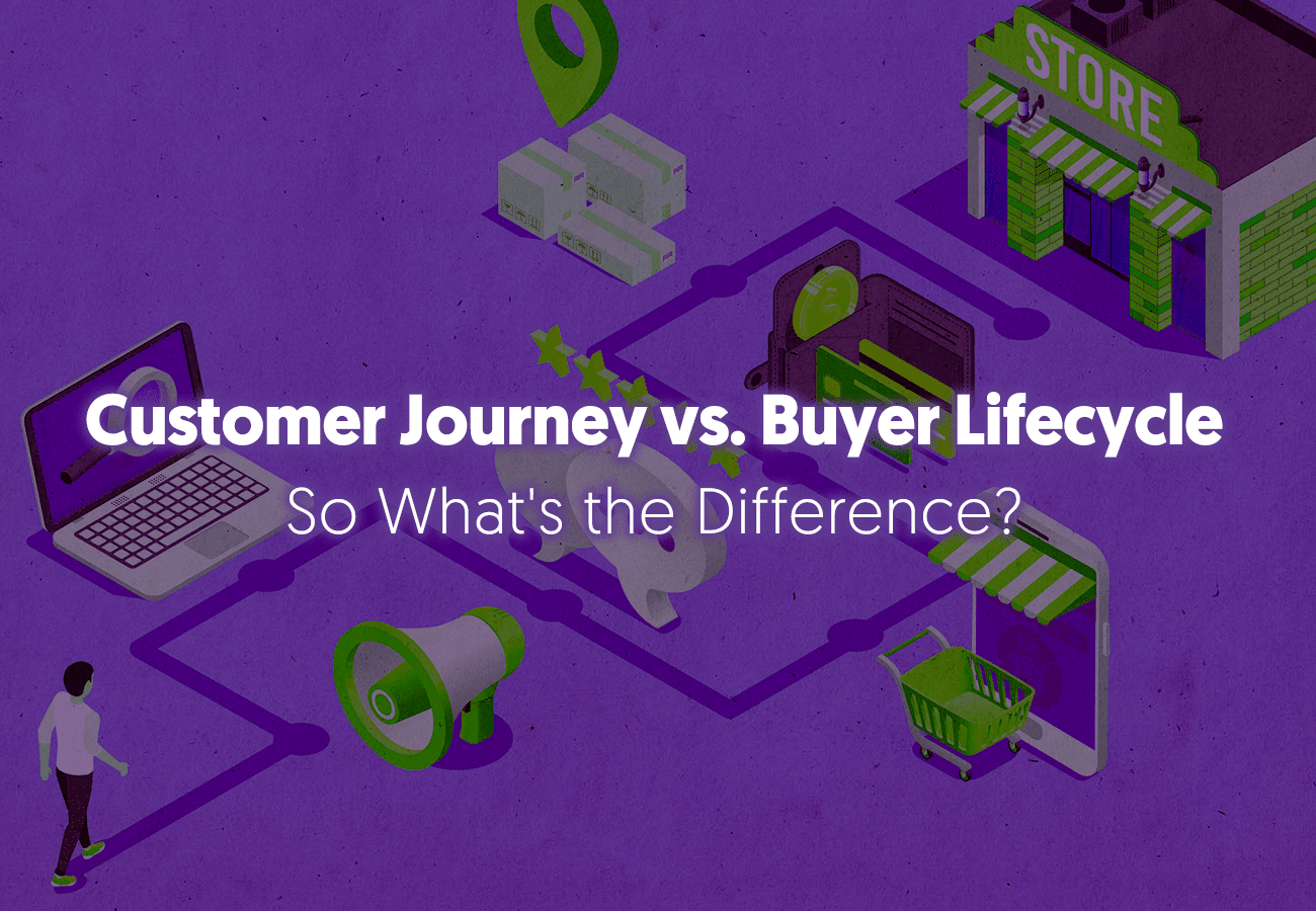 Customer Journey vs. Buyer Lifecycle: What's the Difference?