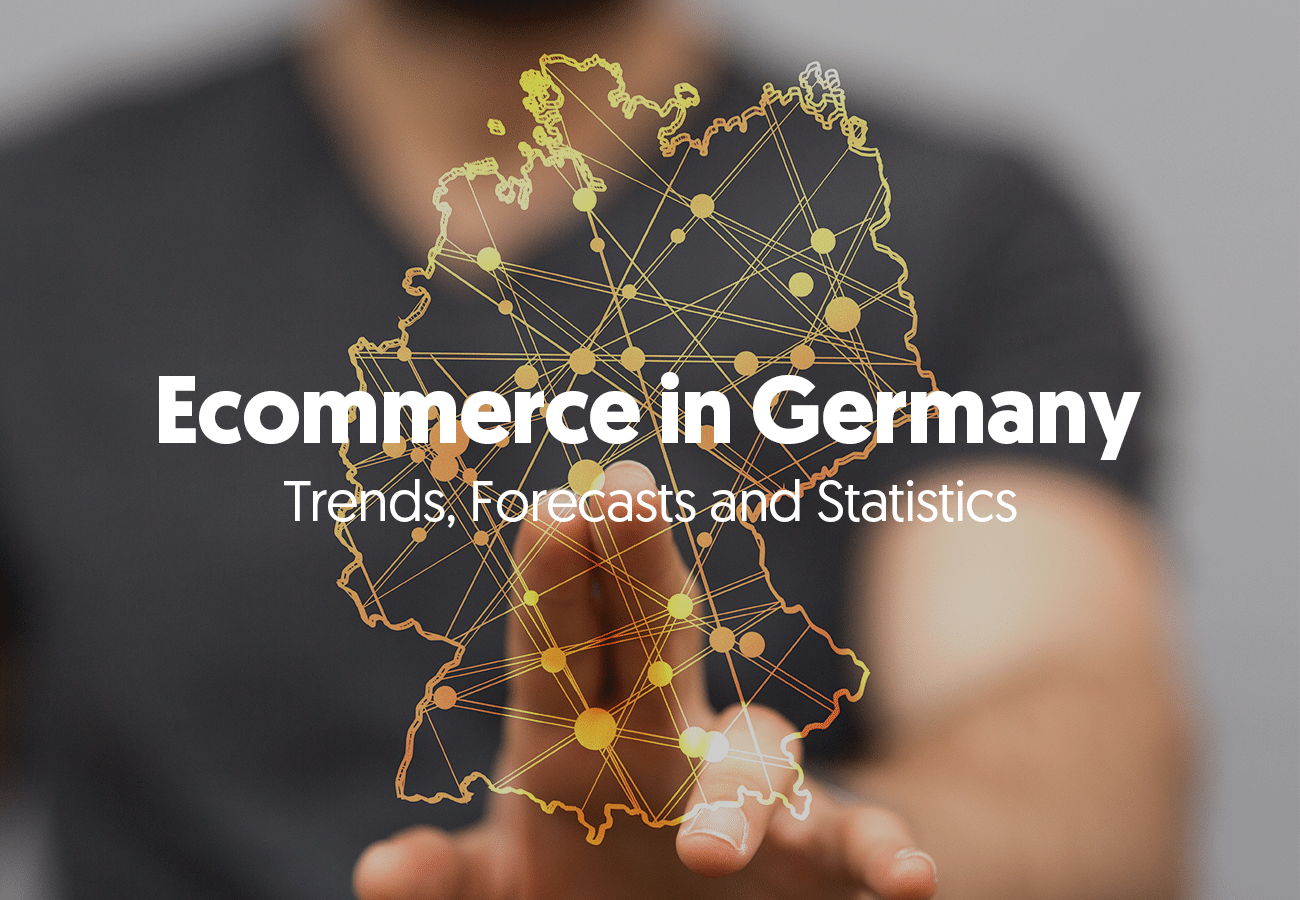 Ecommerce in Germany – Trends, Forecasts and Statistics
