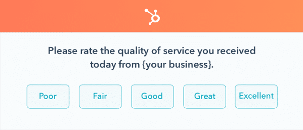 Ask customers about their satisfaction